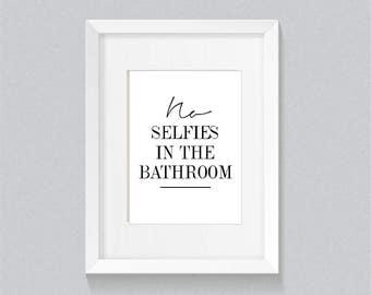 No selfies in the bathroom Funny, Minimalist Bathroom/Toilet print