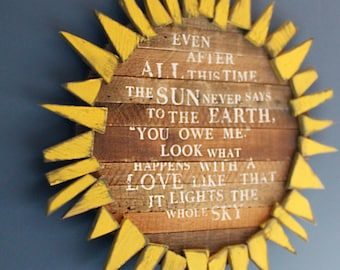 Sunflower Sign Inspirational Quote Bedroom Decor Love Quote Wooden Sunflower Wall Art Kitchen Decor Sun Earth Quote Sun Quote Flower Sign