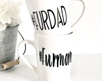 IMPERFECT Furdad, furmom 14oz coffee mug set, coffee cup, gifts for him, gifts for her, animal lover, his and hers, couple mugs, couple gift
