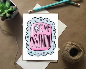 Be My Valentine, Happy Valentine's Day, Valentine Card, Valentine for Girlfriend, Pink and Blue Valentine