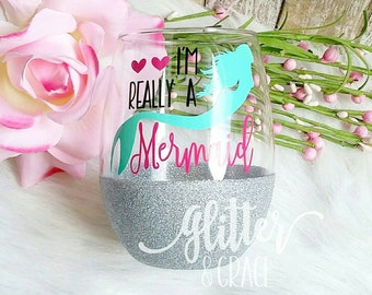 I'm really a mermaid // Glitter Dipped Stemless Wine Glass