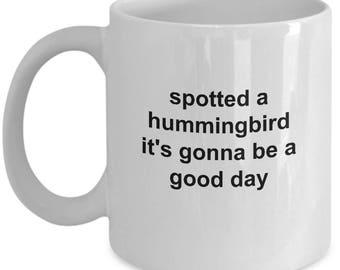 Hummingbird Mug - Gonna Be A Good Day - 11 Oz Coffee Cup