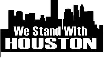 All proceeds go to relief efforts in Houston - We Stand with Houston Decal