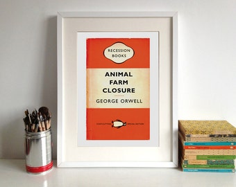 Animal Farm Closure George Orwell Literary Poster Print - Recession Books