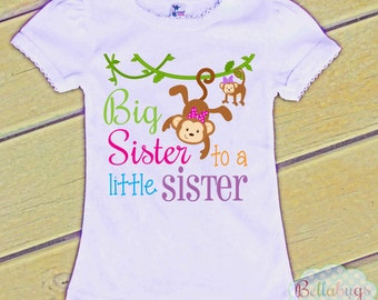 Monkeys Big Sister to a Little Sister Bodysuit or Tshirt - Girl Shirt or Bodysuit - Personalized