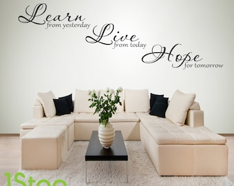 Learn Live Hope Wall Sticker Quote - Bedroom Lounge Home Wall Art Decal X158