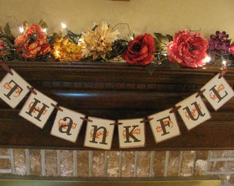 Thankful Banner/Garland/Happy Thanksgiving/Party Decoration/Fall Decor
