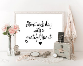 Printable art, Start each day with a grateful heart quote, Black and white Inspirational quote print Master bedroom art HEART OF LIFE Design