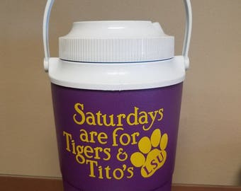 Personalized vinyl decal for Igloo cooler - Saturdays are for Titos and Tigers