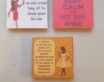 Wine sayings sarcastic handmade 2in magnets, set of 3