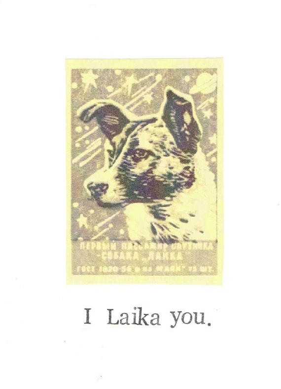 I Laika You Card Funny Russian Vintage Space Rocket