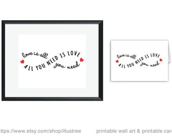All you need is love, printable card and digital art print, quote print, infinite love, infinity sign, unique wedding gift, gift for couples