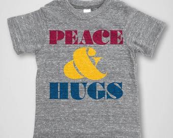 Kids Clothes / Peace & Hugs / Boys Shirts / Girls Shirts / Toddler Boy / Toddler Girl / Toddler Clothes / Children's Clothes / Kids Shirt