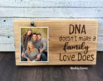 Blended family photo frame, DNA doesn't make a family Love does, Adoption gift, Gift for adoption day, Gift for Step Dad, Step dad frame