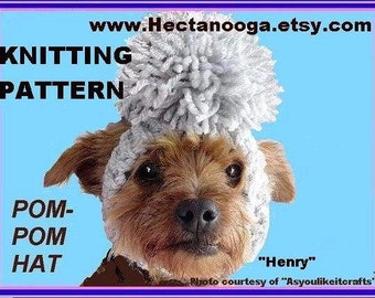 KNITTING PATTERN. Pet clothing, hats, number 107.. Little Doggie Pom Pom Hat, Ears open, instant download
