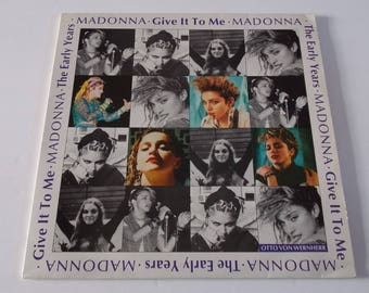 RARE! 1991 - Madonna - The Early Years / Give it to Me  - LP Vinyl Record Album - 80's Classic Pop