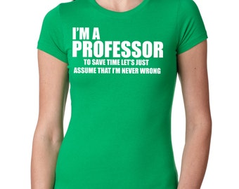 Gift For Professor T-Shirt Woman Top Ladies Fit Ph Tee Shirt