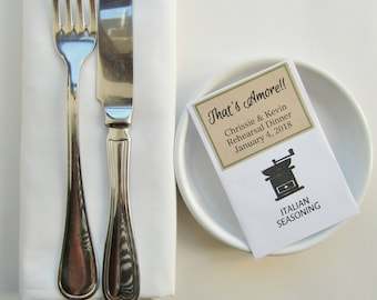 Wedding Rehearsal Dinner Favors-Seasoning Packets-Rehearsal Ideas-New for 2018!-That's Amore-Rehearsal Dinner Decor-Rehearsal Meal-Weddings