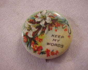 1930s Vintage Pinback Button - Sunday School Pin Keep My Words