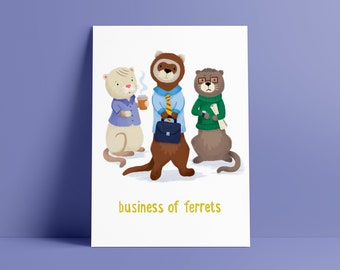 Business of Ferrets - Signed Poster Print A5, A4 & A3
