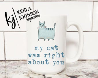 Cat Mug - Cat Lover - Cat Lover Mug - Cat Lover Gift - Crazy Cat Lady - Cat Lady - Cat Lady Gift - Crazy Cat Lady Gift - Coffee Mug - Cat