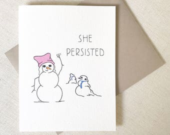 NEVERTHELESS SHE PERSISTED, Funny Christmas Card, Snowman card, girlfriend, political Christmas, democrat Christmas, make Christmas great