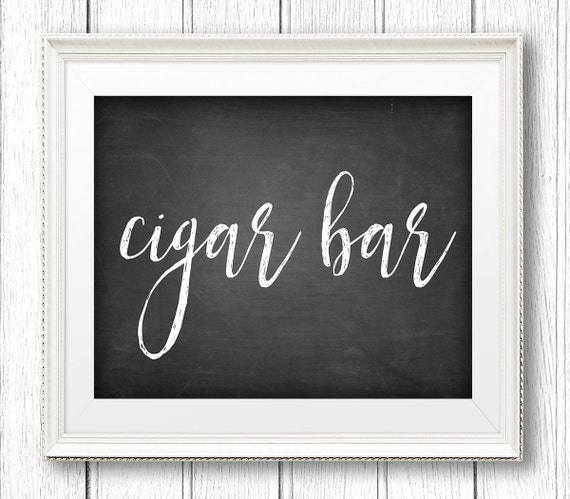 Cigar Bar Sign, Printable Wedding Cigar Bar Sign, DIY Rustic Chalkboard Wedding Sign, Instant Download PDF, Digital File, 8x10 #CH18