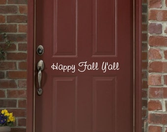Fall Decal | Happy Fall Yall | Vinyl Wall Decal | Fall Decor | Door Decal | Front Door Decor | Removable Decal | 22205