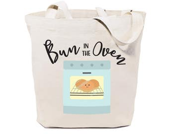 Bun in the Oven Cotton Canvas Reusable Grocery Bag and Farmers Market Tote Bag, Food Pun, Shopping, Funny Women's Gift, Baby Shower, Handbag