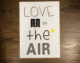 """Poster """"LOVE IS IN THE AIR""""... we love"""