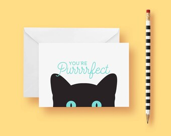 You're Purrrfect Greeting Card