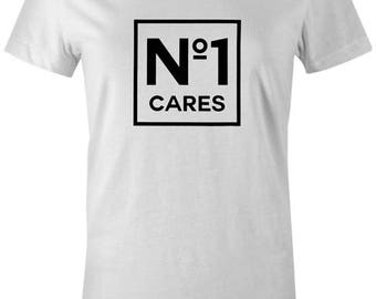 No 1 Cares Womens T-Shirt - Funny Quote Slogan Novelty Joke Fashion Popular T-Shirt Tee Top