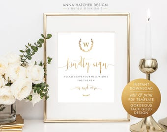 Gold Wedding Guest Book Sign, Faux Gold Kindly Sign Well Wishes Wedding Editable PDF Template, 8x10 and 8.5x11 DIY printable sign WED1BDAY