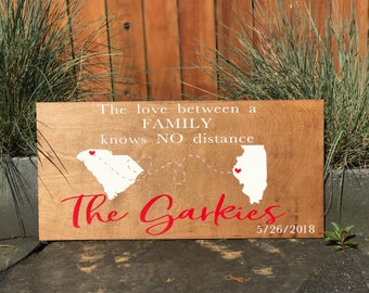 The love between a family knows no distance | mothers day gift | fathers day gift | the love between family | family sign | states connected