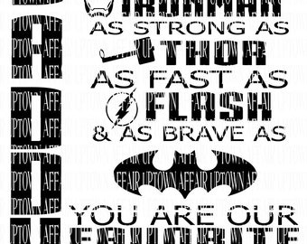 Daddy You Are as strong as MY/OUR SUPERHERO svg/png file digital *Daddy Down side*
