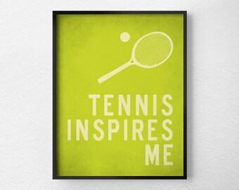 Tennis Print, Sports Art, Tennis Art, Tennis Gift, Inspirational Print, Tennis Poster, Motivational Art, Tennis Decor, 0274