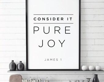 Consider it Pure Joy, Faith,  Bible verse, Verse Printable, James 1, Positive Scripture, Christian, Bible Verse