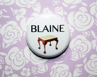 Waiting For Guffman Blaine Stools - One Inch Pinback Button Magnet