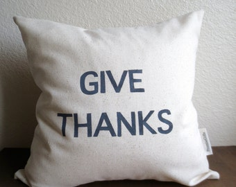 Give Thanks Pillow Cover, 20 X 20, Cotton Throw Pillow, Decorative, Family Room Decor, Chic Home Decor, PromiseGifts