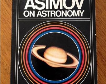Asimov On Astronomy - Isaac Asimov - Paperback Book