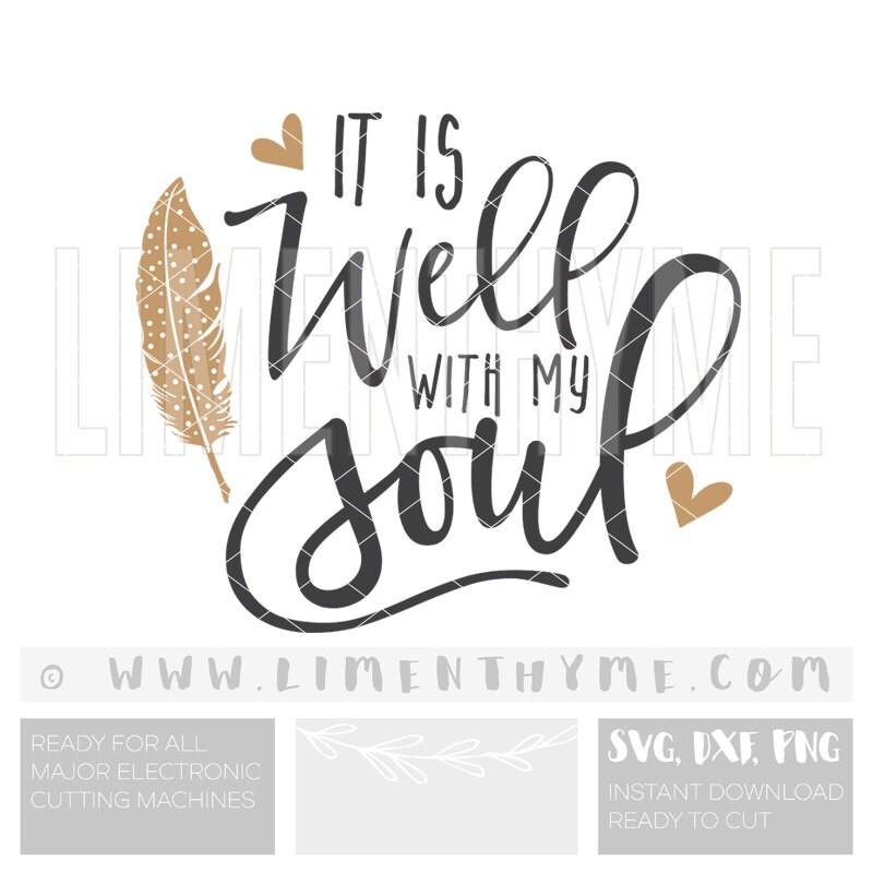 SVG It Is Well With My Soul / Christian Art Bible Verse Lyrics