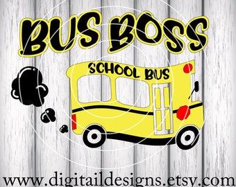 Bus Driver SVG - png - dxf - ai - eps - fcm - Silhouette - Cricut - School Bus SVG - School Bus Cut File - Bus Boss SVG - Back to School