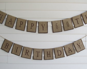 """Rustic Burlap """"HAPPY 60TH BIRTHDAY"""" Banner ~ Customize with Birthday Number ~ Shown in Brown"""