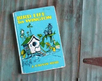 Bird Life in Wington, J. Calvin Reid, 1940's Kids Book, Vintage Children's Book, Christian Parables for Young People, Vintage Religious Book