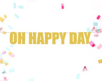 Oh happy day banner | wedding banner | birthday banner | wedding decorations | birthday decorations | party supplies | party decorations