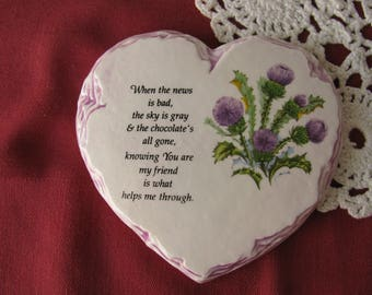 Knowing You Are My Friend Heart Shaped Slate Look Ceramic Plaque Tile Purple Thistles Decal