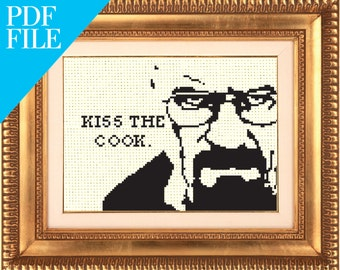 Breaking Bad - Kiss the Cook - 5x7 Cross Stitch Pattern PDF Digital Download - Easy