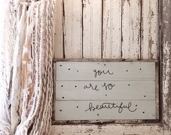Ready to ship, You are so beautiful, Reclaimed wooden sign