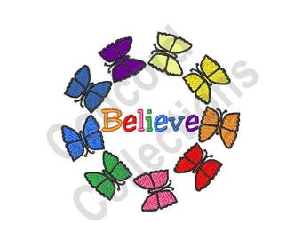 Believe - Machine Embroidery Design, Rainbow, Butterflies