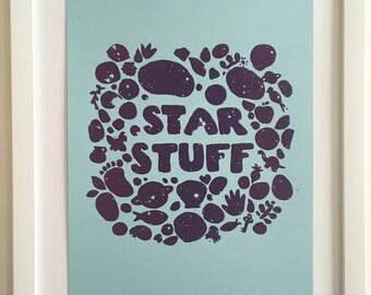 Star Stuff // Hand Silkscreened, Art Print, 8.5 x 11 // Geek Gift, Cosmos,  Sagan, Astronomy // Glow in the Dark // Screenprint